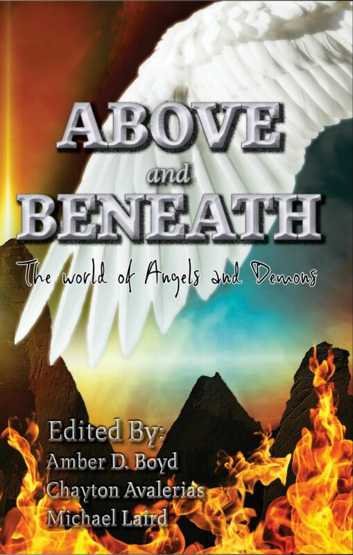 Above and Beneath—the world of Angels and Demons